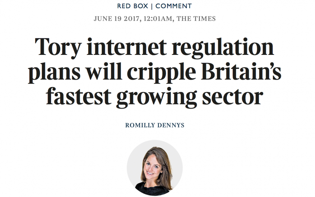 The Times: Tory internet regulation plans will cripple Britain's fastest growing sector